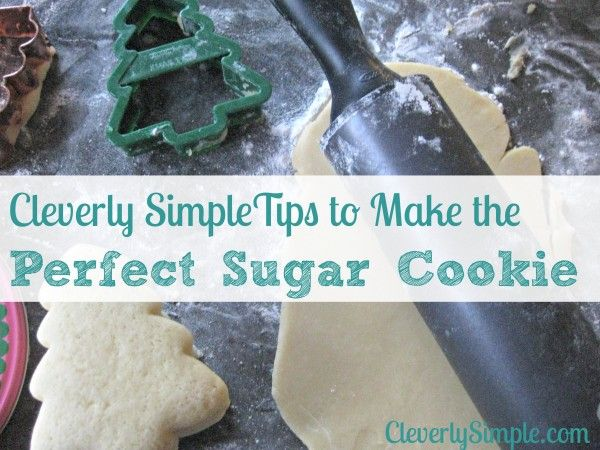 How to Make the Perfect Sugar Cookie