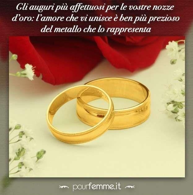 Frasi Auguri Di Matrimonio Affettuosi.Frasi Anniversario Nozze Oro Anniversario Di Matrimonio Felice