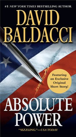 """Absolute Power"" by David Baldacci ... #LibraryLoans"