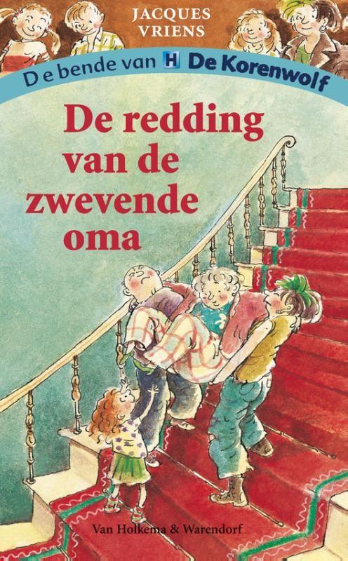 De redding van de zwevende oma (Boek) door Jacques Vriens | Literatuurplein.nl