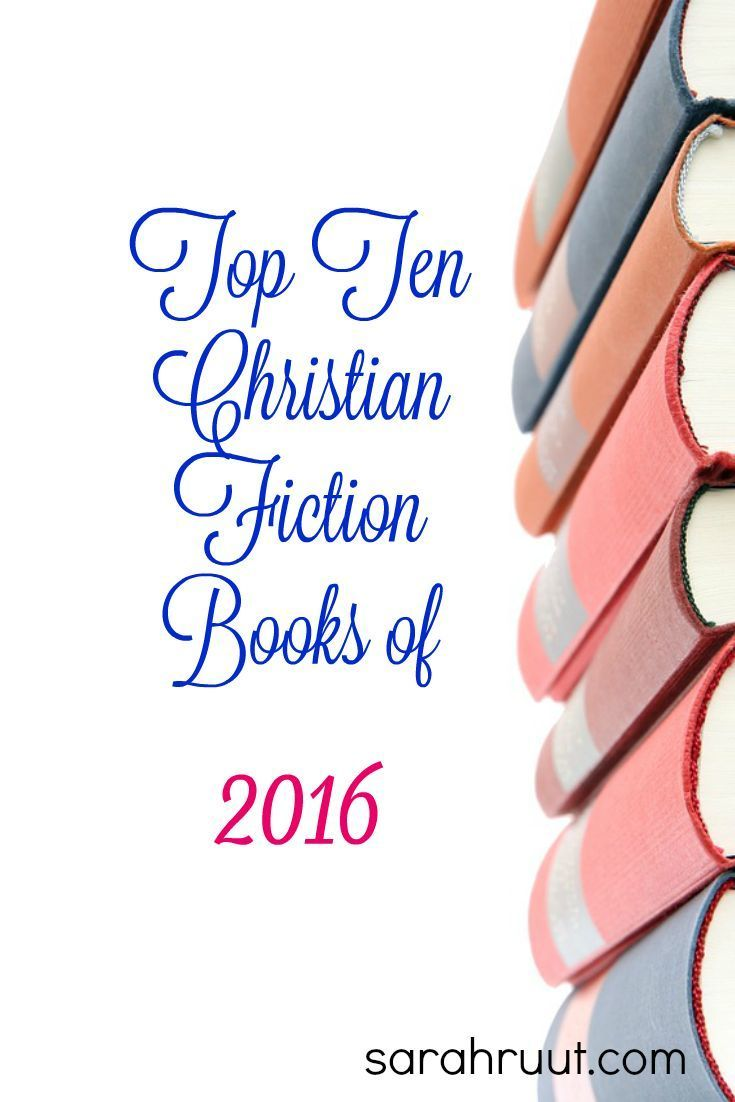 Top Ten Christian Fiction Books Of 2016 (plus One)