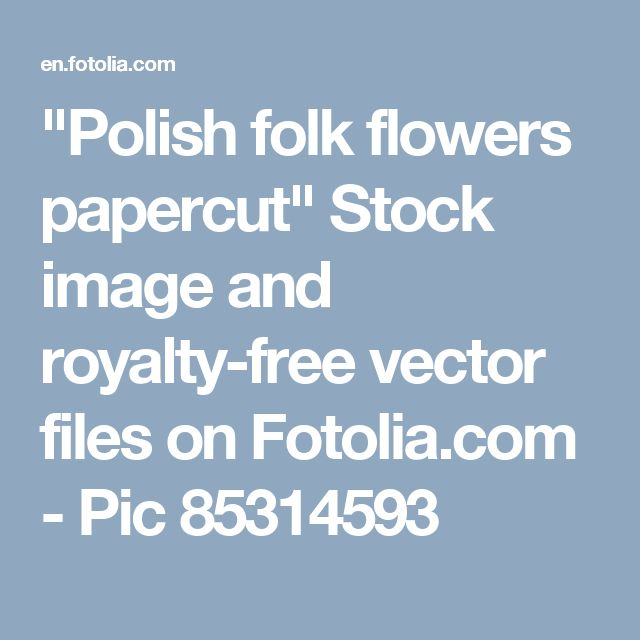 """Polish folk flowers papercut"" Stock image and royalty-free vector files on Fotolia.com - Pic 85314593"