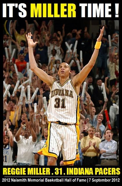REGGIE MILLER HALL OF FAME | Event | Former Indiana Pacers shooting guard Reggie Miller is formally inducted today into the Naismith Memorial Basketball Hall of Fame. | Enshrinement Ceremony on 7 September 2012, 7:30PM, Springfield MA. | #reggiemiller #nba #halloffame