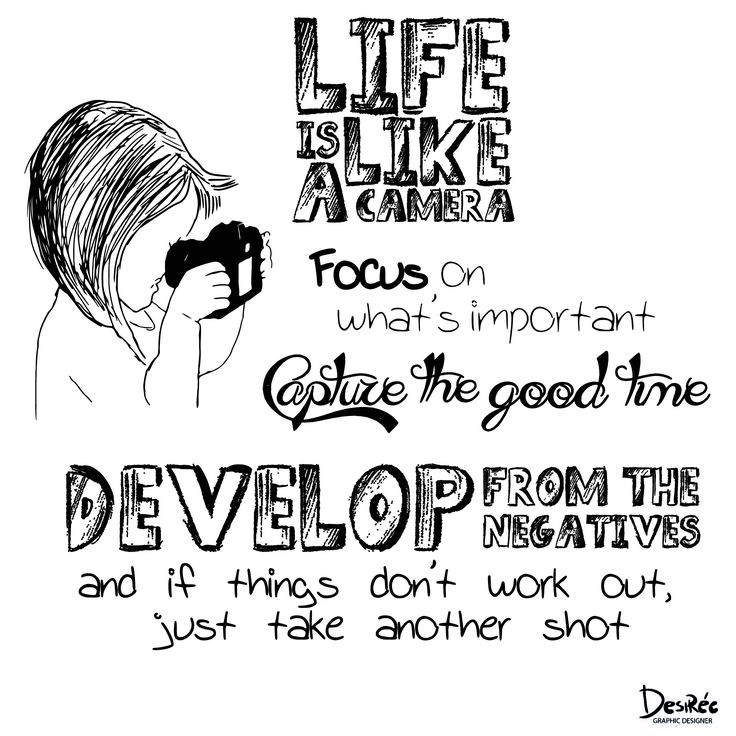 #graphicdesign #lifeislikeacamera #makesomephotos #DesirèeArt #photo #fotografia #typographie #wiseword