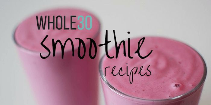 whole30 smoothies
