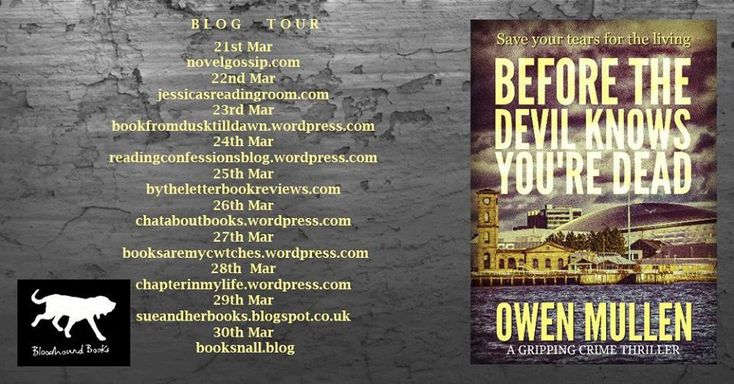 Before The Devil Knows You're Dead by Owen Mullen Amazon.co.uk  Amazon.com Gavin Law was a whistleblower. Now he's missing. Just another case for Glasgow PI, Charlie Cameron, until he discove…