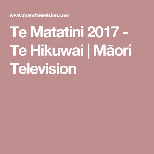 Te Matatini 2017 - Te Hikuwai | Māori Television