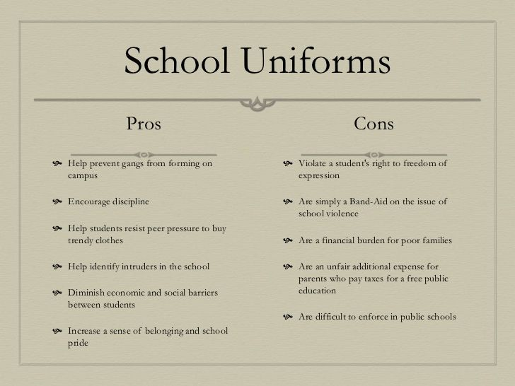 advantages and disadvantages of the uniforms Some disadvantages of wearing school uniform is that some student might have enough money to buy school uniforms wearing home clothes to school might be a little more comfortable to some students as school uniforms might be a little rough.