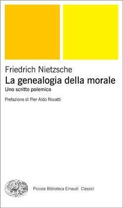Friedrich Nietzsche, La genealogia della morale. Uno scritto polemico, PBE Classici - DISPONIBILE ANCHE IN EBOOK