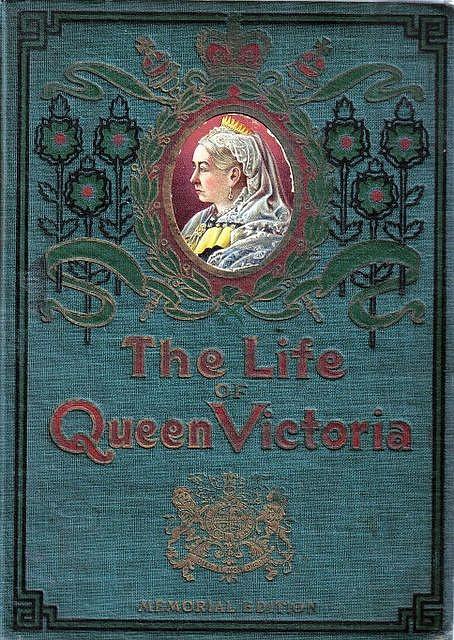 The Life of Queen Victoria, Memorial Edition, cover  Gatochy's Blog.