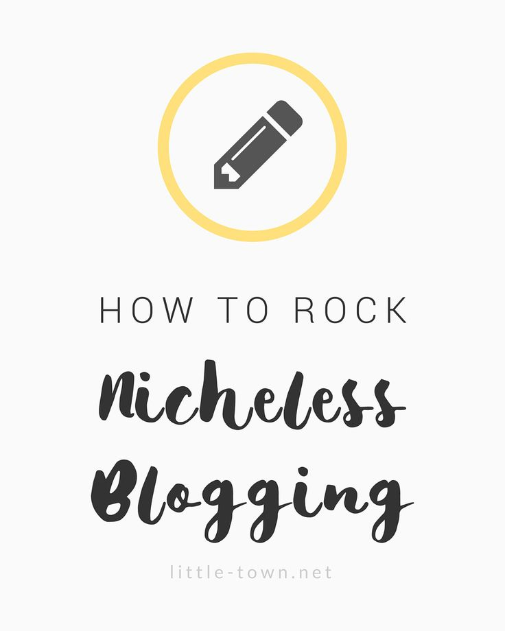 How to Rock Nicheless Blogging - Pinnable Graphic