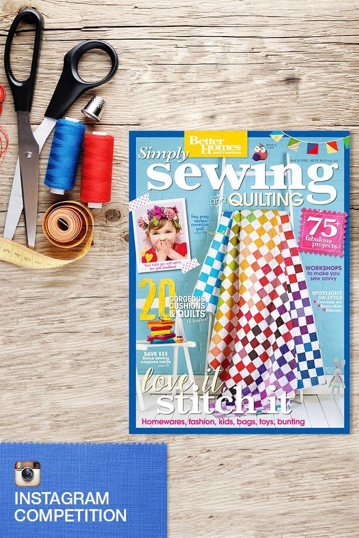 It's time to have a little fun and get creative with the @bhgaus #Sewing #Book! Did you know there are over 75 fabulous projects that you can tackle? Select and create your favourite project then upload a picture to Instagram for your chance to #WIN one of the 7 prizes on offer! Don't forget to hashtag #BHGBrother AND follow us at @BrotherAustralia in your image. Click through for more details... grab a copy of the book at your nearest newsagent by Sept 17!