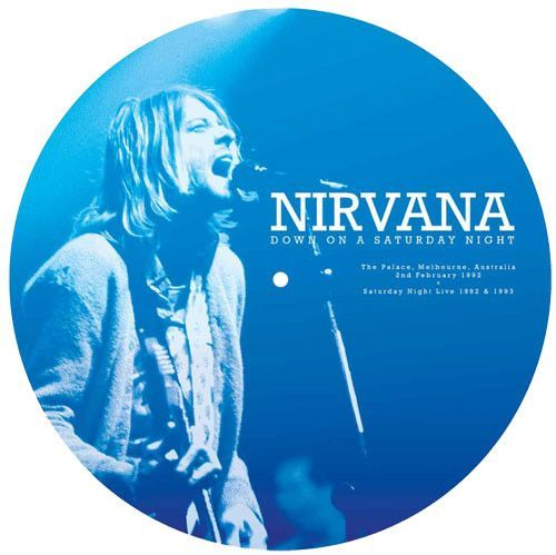 Nirvana - Down Under On A Saturday Night LP (Picture Disc)