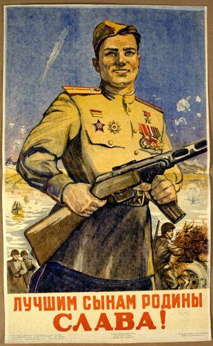 "Soviet WWII poster: ""To the best children of the motherland- Glory!"" 1945 ~Repinned via Svetlana Antonova http://fuckyeahwwiipropaganda.tumblr.com/post/24982706274/to-the-best-children-of-the-motherland-glory"