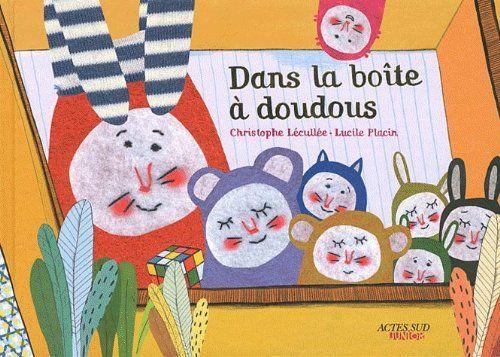 Dans la boîte à doudous de Christophe Lécullée http://www.amazon.fr/dp/2742799222/ref=cm_sw_r_pi_dp_QZJvvb1MFK1QK
