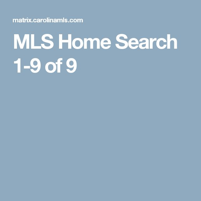 MLS Home Search 	 	1-9 of 9