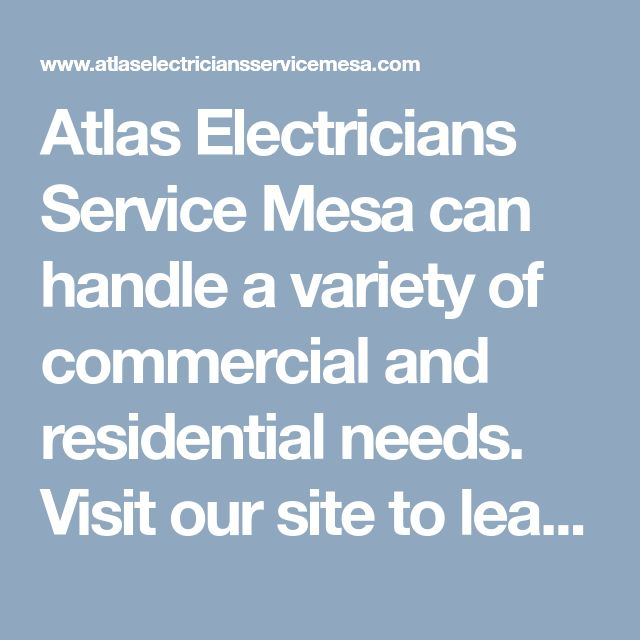 Atlas Electricians Service Mesa can handle a variety of commercial and residential needs. Visit our site to learn more about our electrical contractors and services. Or dial (480) 447-4947 today. #ElectriciansMesaAZ #BestElectricianMesa #ElectricalServiceMesaAZ #ElectricalContractorsMesaAZ #AtlasElectriciansServiceMesa