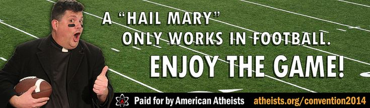 American Atheists is putting up a new billboard making fun of prayer outside Metlife Stadium in New Jersey, where the Super Bowl is schedule...