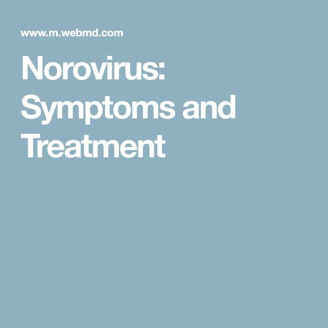 Norovirus: Symptoms and Treatment