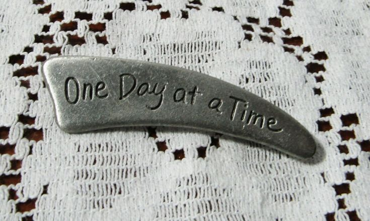 Pewter One Day at a Time Brooch, Pin, AA, Recovery, Sobriety, Reminder, Encouragement, Vintage Item