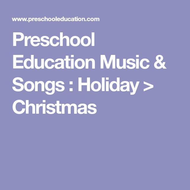 Preschool Education Music & Songs : Holiday > Christmas
