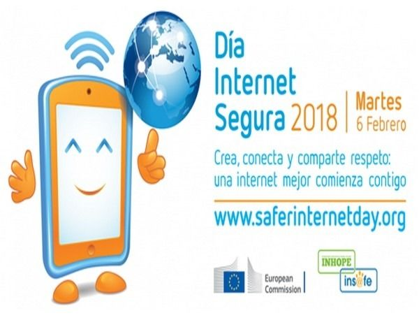 Día Internacional de Internet Segura 2018. El Día de Internet Segura está promovido por la Comisión Europea y está organizado por INSAFE, la Red Europea por una Internet Segura, en el marco del Safer Internet Programme, e INHOPE (International Assotiation of the Internet Hotlines) para la concienciación sobre un buen y seguro uso de la Red desde 2004.