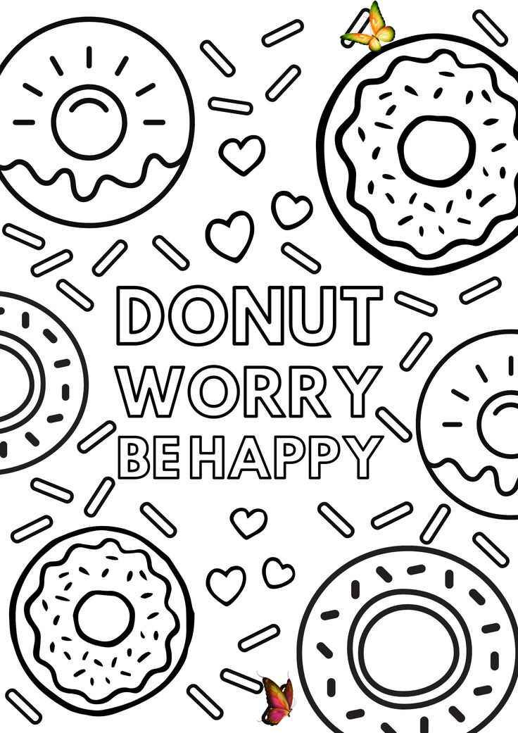 Donut Worry Be Happy Free Colouring Page Free Colouring Pages Colouring Pages To Print Printable Coloring Pages C Boyama Sayfalari Cikartma Doodle Desenleri