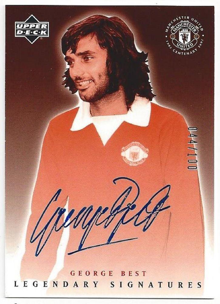 2002 George Best Upper Deck Manchester United Legendary Signatures Auto 44/100 | eBay