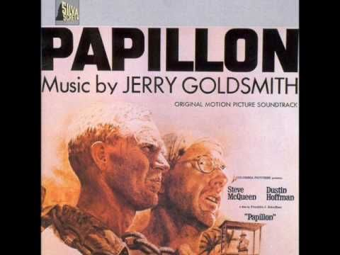 Papillon Main Theme – Jerry Goldsmith – Papillon