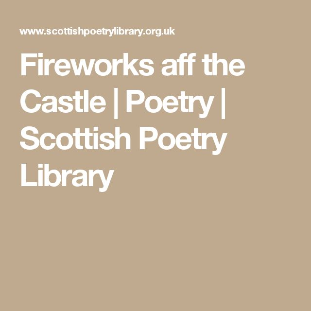 Fireworks aff the Castle   Poetry   Scottish Poetry Library