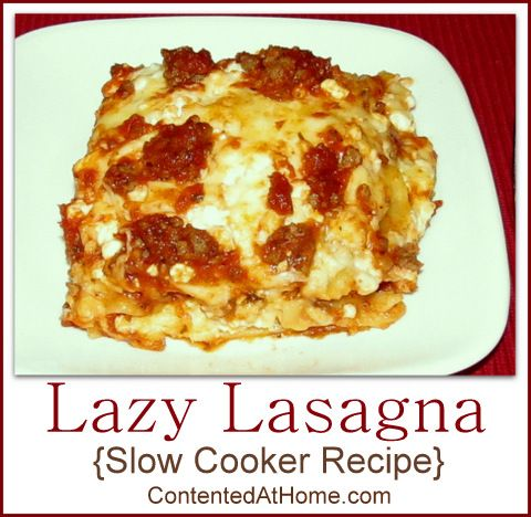Lazy Lasagna {Slow Cooker Recipe} | Contented at Home