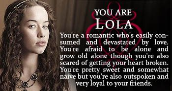 which 'Reign' character are you? I got Lola