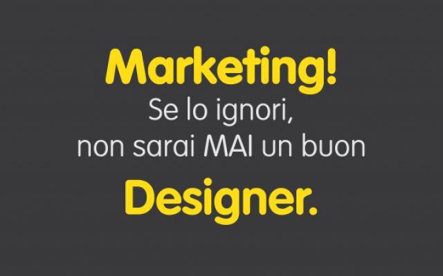 Marketing e Design: un buon designer deve conoscere il marketing #design #marketing #grafica #designer
