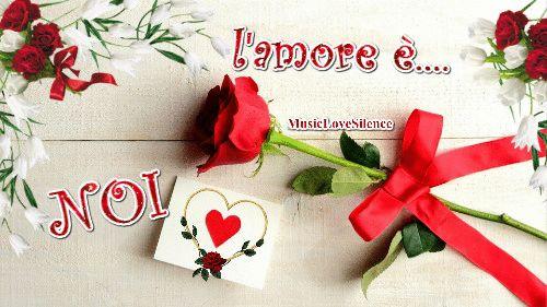 L'amore è…NOI! – Musiclovesilence