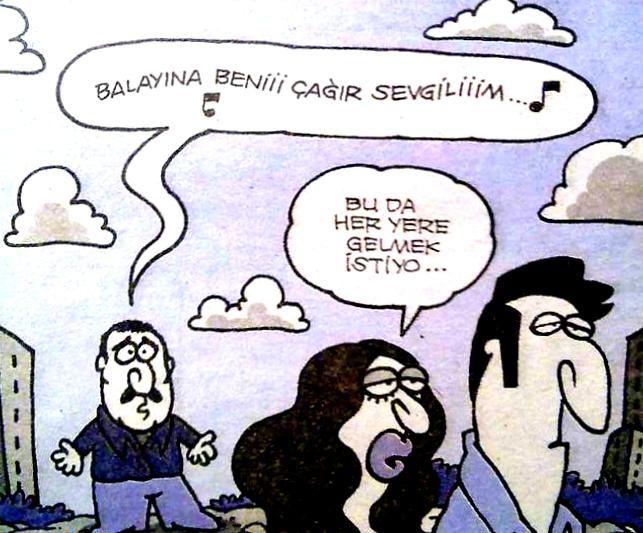 - Balayına beniii çağır sevgiliiim... ♪ ♪  + Bu da her yere gelmek istiyor...  #karikatür #mizah #matrak #komik #espri