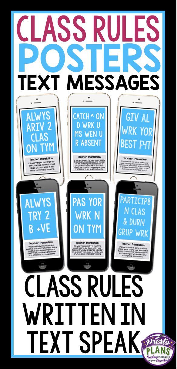 """Use these creative back-to-school rules posters as a way of getting your students to actually learn the expectations in your classroom! Each of the 12 posters include a class rule written in """"text-speak"""" to grab your students' attention. Underneath each of the rules is a """"Teacher Translation"""" that explains the rule in proper English."""
