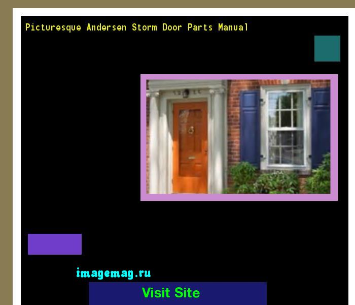 Picturesque Andersen Storm Door Parts Manual 212757 - The Best Image Search