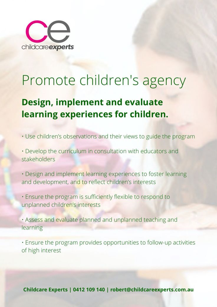 Promote children's agency: Design, implement and evaluate learning experiences for children.
