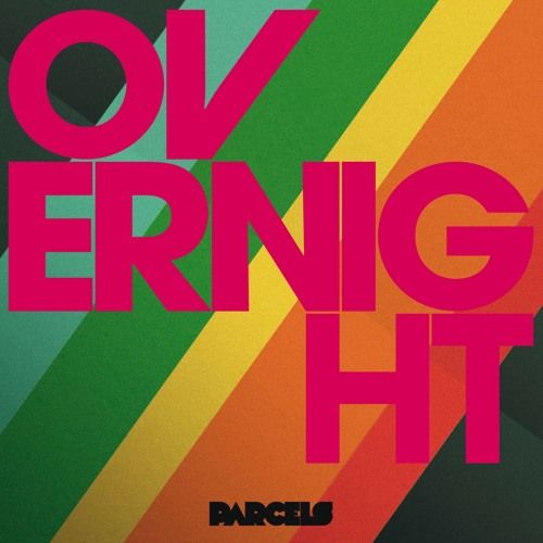 Overnight (prod. by Daft Punk) // Parcels