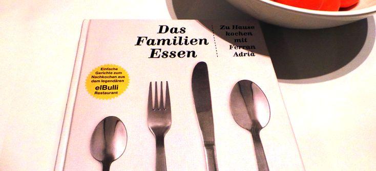 Buch: Familienessen - Zu Hause kochen mit Ferran Adrià