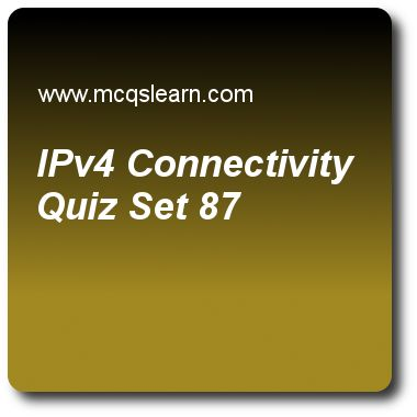 IPv4 Connectivity Quizzes:  computer networks Quiz 87 Questions and Answers - Practice networking quizzes based questions and answers to study ipv4 connectivity quiz with answers. Practice MCQs to test learning on ipv4 connectivity, symmetric key cryptography (skc), switched networks: quality of service, audio and video compression, standard ethernet quizzes. Online ipv4 connectivity worksheets has study guide as in ipv4, code point subfield can be used in, answer key with answers as 2..