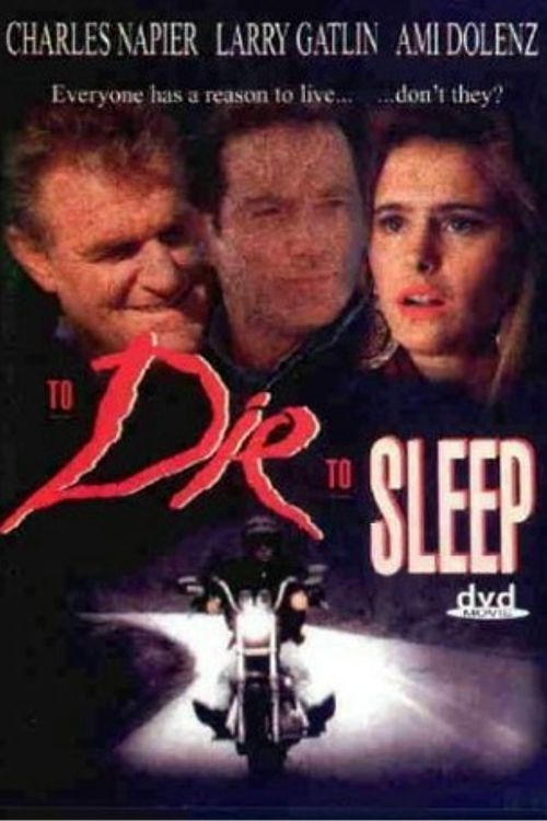 Watch To Die, to Sleep Full-Movie