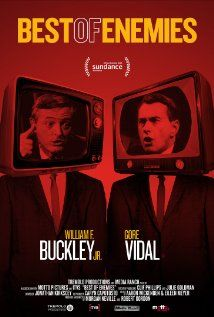 Best of Enemies (2015)  - Sundance 2015 This was a really interesting doc about Gore Vidal v William Buckley Jr. during the conventions of 1968