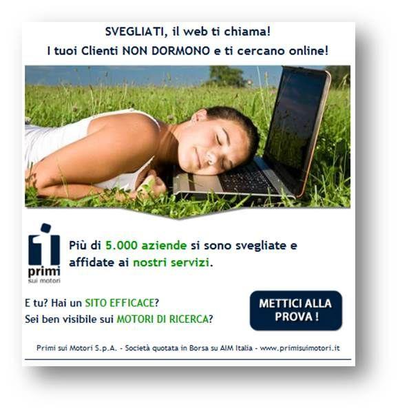 I Tuoi clienti non dormono e ti cercano Online!