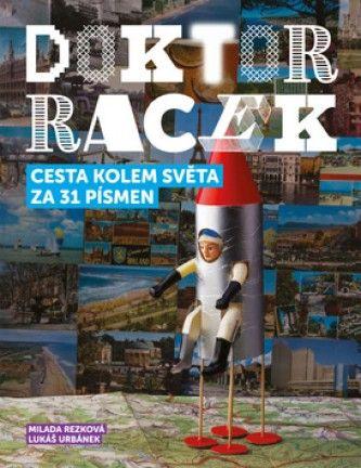 Doktor Racek Cesta kolem světa za 31 písmen