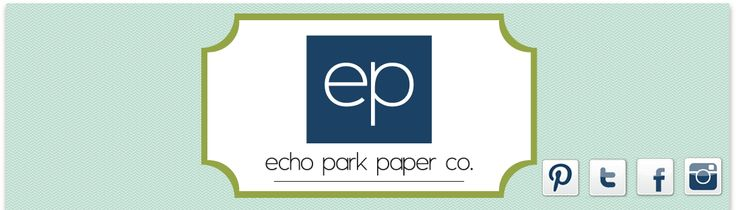 Home | echo park paper co.