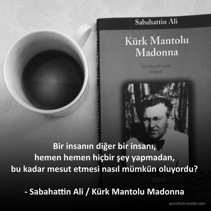 Bir insanın diğer bir insanı,  hemen hemen hiçbir şey yapmadan,  bu kadar mesut etmesi nasıl mümkün oluyordu?   - Sabahattin Ali / Kürk Mantolu Madonna  #sözler #anlamlısözler #güzelsözler #özlüsözler #alıntı #alıntılar #alıntıdır #alıntısözler #türk #şair #yazar #öğretmen #öykücü #romancı #çevirmen #edebiyat #kitap #sabahattinali #kürkmantolumadonna