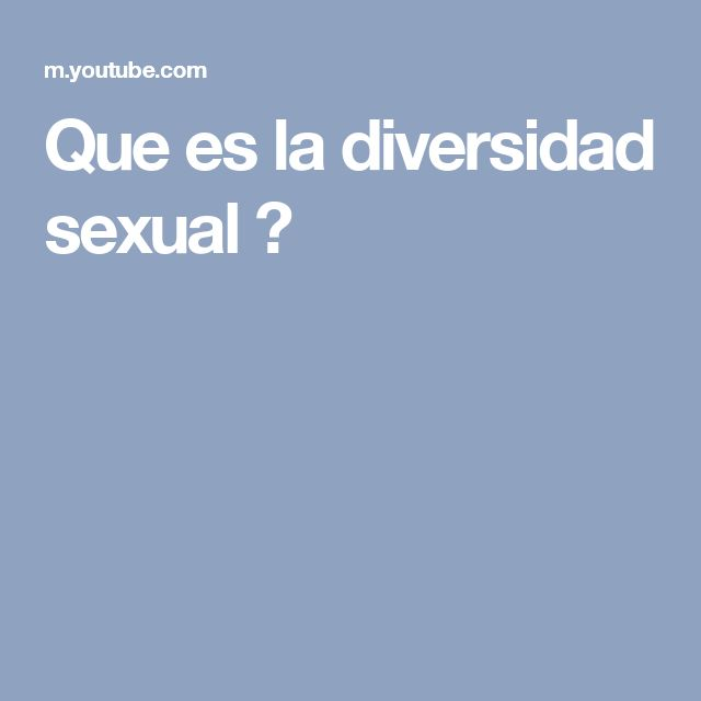 Que es la diversidad sexual ?