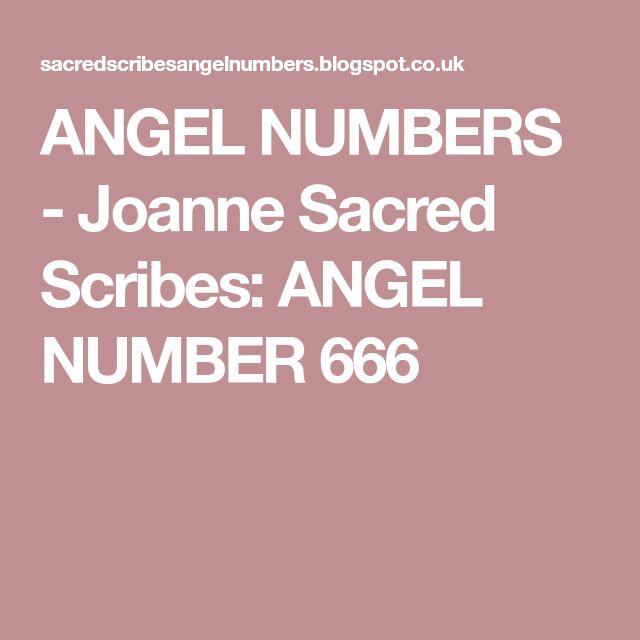 ANGEL NUMBERS - Joanne Sacred Scribes: ANGEL NUMBER 666