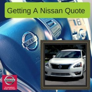 Getting A Nissan Quote Online
